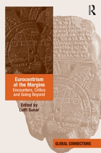 Eurocentrism at the Margins 1st Edition 9781317139966 1317139968