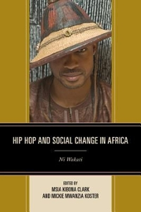 Hip Hop and Social Change in Africa 1st Edition 9781498505802 1498505805