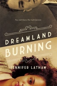 Dreamland Burning 1st Edition 9780316384933 0316384933