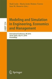Modeling and Simulation in Engineering, Economics and Management 1st Edition 9783319405063 3319405063