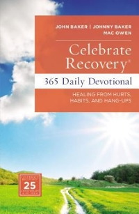 Celebrate Recovery Daily Devotional 1st Edition 9780310085850 0310085853