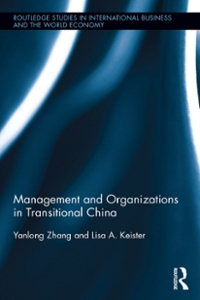 Management and Organizations in Transitional China 1st Edition 9781317606031 1317606035