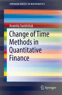 Change of Time Methods in Quantitative Finance 1st Edition 9783319324081 331932408X