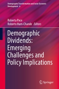Demographic Dividends: Emerging Challenges and Policy Implications 1st Edition 9783319327099 3319327097