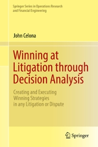 Winning at Litigation through Decision Analysis 1st Edition 9783319300405 3319300407