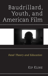Baudrillard, Youth, and American Film 1st Edition 9781498501514 1498501516