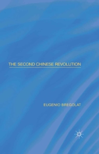 The Second Chinese Revolution 1st Edition 9781137475992 1137475994