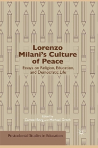 Lorenzo Milani's Culture of Peace 1st Edition 9781137382122 1137382120