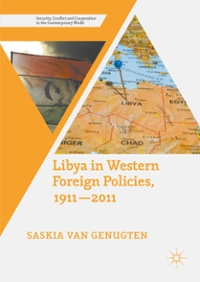 Libya in Western Foreign Policies, 1911–2011 1st Edition 9781137489500 1137489502