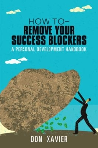 How to - Remove Your Success Blockers 1st Edition 9781491795309 1491795301