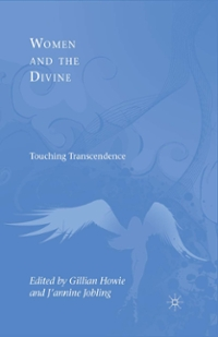 Women and the Divine 1st Edition 9781137120748 1137120746