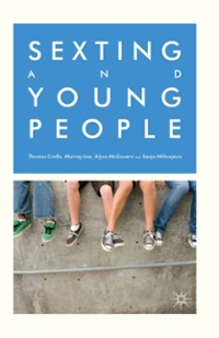 Sexting and Young People 1st Edition 9781137392817 1137392819