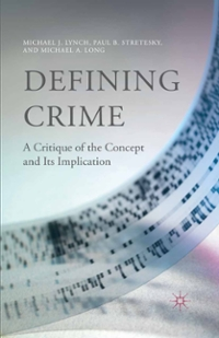 Defining Crime 1st Edition 9781137479358 1137479353