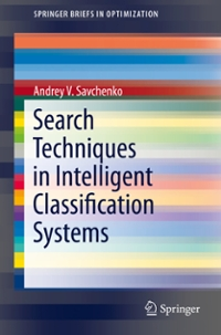 Search Techniques in Intelligent Classification Systems 1st Edition 9783319305158 3319305158