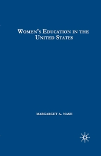 Women's Education in the United States, 1780-1840 1st Edition 9781137050359 1137050357