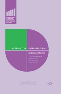 Uncertainty in Entrepreneurial Decision Making 1st Edition 9781137460790 1137460792