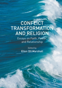 Conflict Transformation and Religion 1st Edition 9781137568403 1137568402