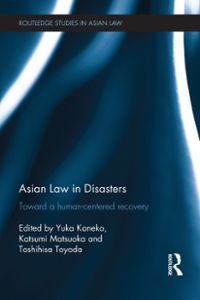 Asian Law in Disasters 1st Edition 9781317396840 1317396847