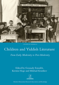 Children and Yiddish Literature From Early Modernity to Post-Modernity 1st Edition 9781317198796 1317198794
