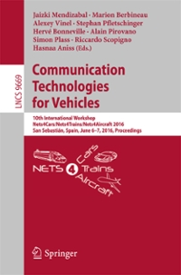 Communication Technologies for Vehicles 1st Edition 9783319389219 3319389211