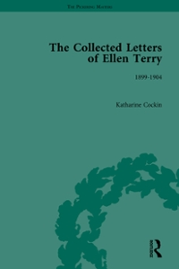 The Collected Letters of Ellen Terry, Volume 4 1st Edition 9781315477725 1315477726