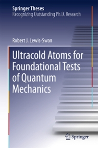 Ultracold Atoms for Foundational Tests of Quantum Mechanics 1st Edition 9783319410487 3319410482
