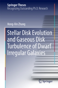 Stellar Disk Evolution and Gaseous Disk Turbulence of Dwarf Irregular Galaxies 1st Edition 9783662528679 3662528673
