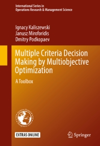 Multiple Criteria Decision Making by Multiobjective Optimization 1st Edition 9783319327563 3319327569