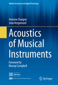 Acoustics of Musical Instruments 1st Edition 9781493936793 1493936794