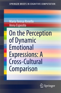 On the Perception of Dynamic Emotional Expressions: A Cross-cultural Comparison 1st Edition 9789402408874 9402408878