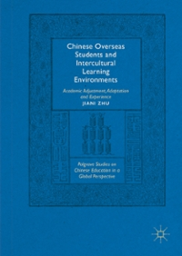 Chinese Overseas Students and Intercultural Learning Environments 1st Edition 9781137533937 1137533935