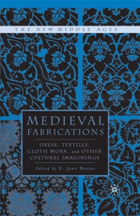 Medieval Fabrications 1st Edition 9781137096753 1137096756