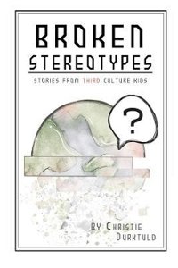 Broken Stereotypes 1st Edition 9781532732584 1532732589