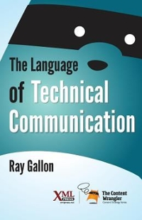 The Language of Technical Communication 1st Edition 9781937434489 1937434486