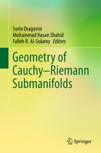 Geometry of Cauchy-Riemann Submanifolds 1st Edition 9789811009167 9811009163