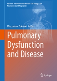 Pulmonary Dysfunction and Disease 1st Edition 9783319420103 3319420100