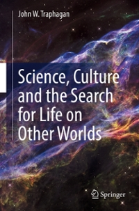 Science, Culture and the Search for Life on Other Worlds 1st Edition 9783319417455 3319417452