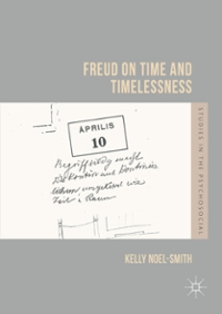 Freud on Time and Timelessness 1st Edition 9781137597212 1137597216