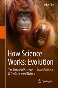 How Science Works: Evolution 2nd Edition 9789401777490 9401777497