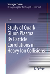 Study of Quark Gluon Plasma By Particle Correlations in Heavy Ion Collisions 1st Edition 9781493964871 1493964879