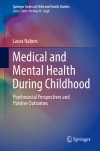 Medical and Mental Health During Childhood 1st Edition 9783319311173 3319311174