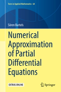 Numerical Approximation of Partial Differential Equations 1st Edition 9783319323541 3319323547