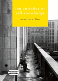The Varieties of Self-Knowledge 1st Edition 9781137326133 1137326131