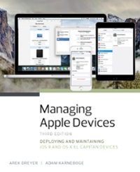 Managing Apple Devices 3rd Edition 9780134302034 0134302036