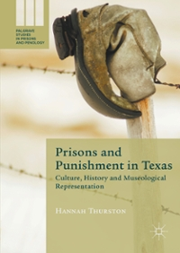 Prisons and Punishment in Texas 1st Edition 9781137533081 1137533080