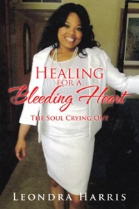 Healing for a Bleeding Heart 1st Edition 9781524607371 1524607371