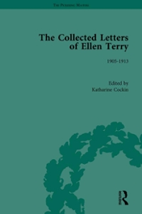 The Collected Letters of Ellen Terry, Volume 5 1st Edition 9781315477688 1315477688