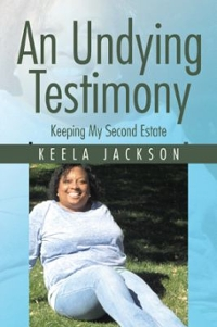 An Undying Testimony 1st Edition 9781524606541 1524606545