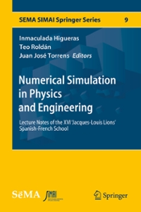 Numerical Simulation in Physics and Engineering 1st Edition 9783319321462 3319321463