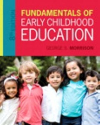 Fundamentals of Early Childhood Education with Enhanced Pearson eText with Video Analysis Tool -- Access Card Package 8th Edition 9780134531717 013453171X